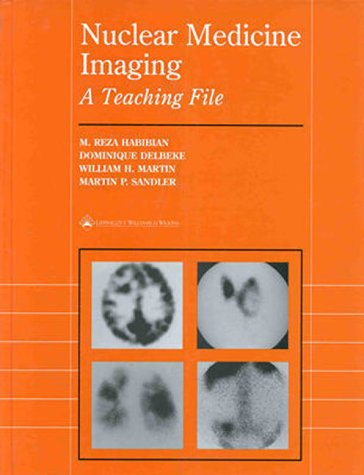 9780683301229: Nuclear Medicine Imaging: A Teaching File (LWW Teaching File Series)
