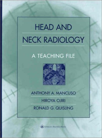 9780683301441: Head and Neck Radiology: A Teaching File