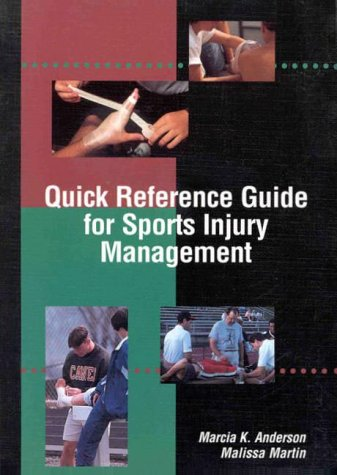 Quick Reference Guide for Sports Injury Management: Marcia K. Anderson,