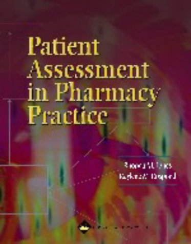 9780683302561: Patient Assessment in Pharmacy Practice
