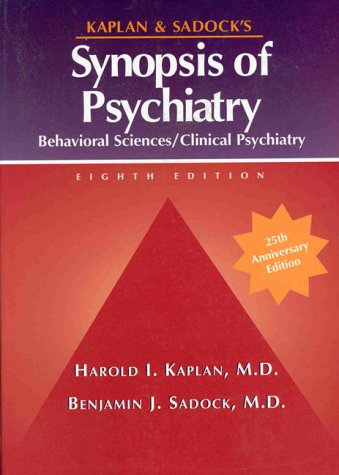 9780683303308: Kaplan and Sadock's Synopsis of Psychiatry: Behavioral Sciences, Clinical Psychiatry