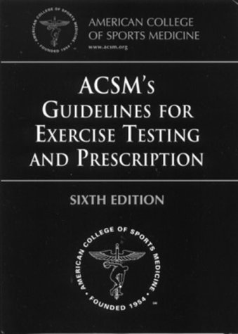 9780683303551: ACSM's Guidelines for Exercise Testing and Prescription (American College of Sports Medicine)