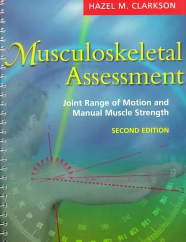 9780683303841: Musculoskeletal Assessment: Joint Range of Motion and Manual Muscle Strength