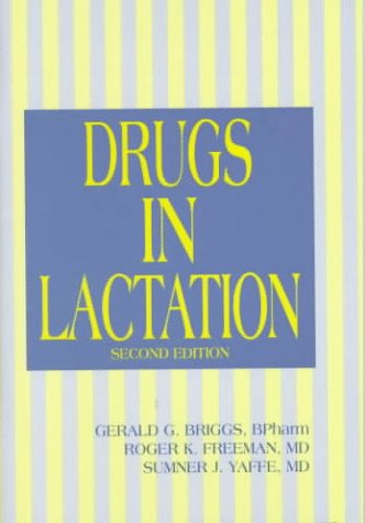 9780683303940: Drugs in Lactation