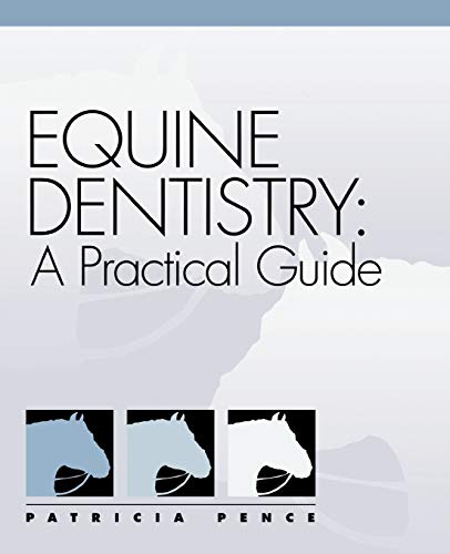 9780683304039: Equine Dentistry: A Practical Guide