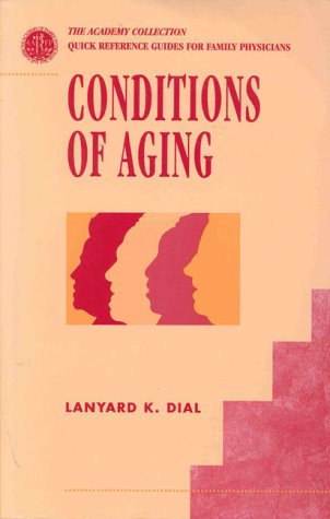 9780683304213: Conditions of Aging