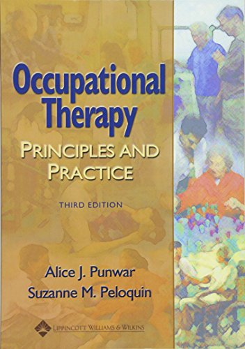 9780683304534: Occupational Therapy: Principles and Practice