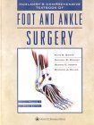 McGlamry's Comprehensive Textbook of Foot and Ankle: Dennis E. Martin,