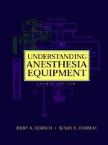 9780683304879: Understanding Anesthesia Equipment
