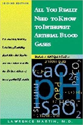 9780683306040: All You Really Need to Know to Interpret Arterial Blood Gase