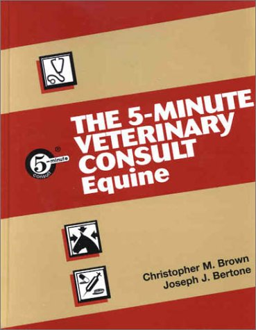 9780683306057: The 5-Minute Veterinary Consult―Equine (The 5-Minute Veterinary Consult Series)