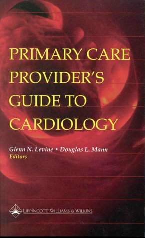 9780683306880: Primary Care Provider's Guide to Cardiology