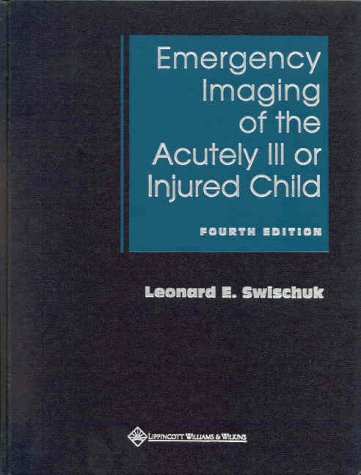 9780683307108: Emergency Imaging of the Acutely Ill or Injured Child