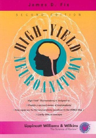9780683307214: High-Yield™ Neuroanatomy (High-Yield Series)
