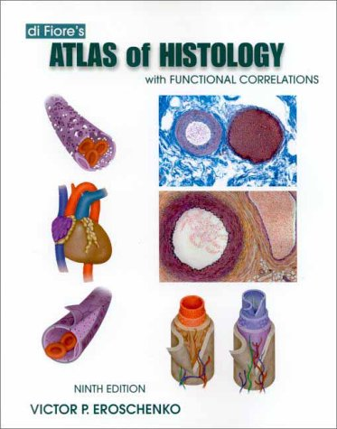 9780683307498: di Fiore's Atlas of Histology with Functional Correlations