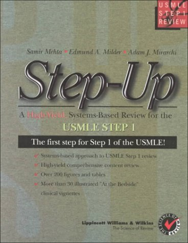 Step-Up: A High Yield Systems Based Review
