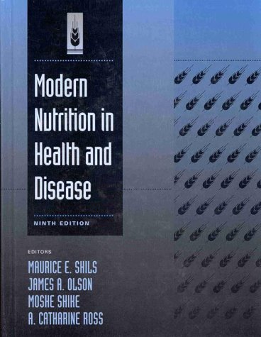 Modern Nutrition in Health and Disease (Books): Shils, Maurice E.