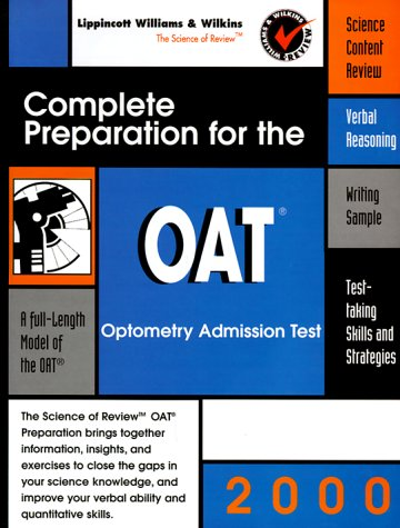9780683307825: Complete Preparation for the OAT 2000: Optometry College Admissions Test (Pre-medical S.)