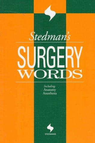 9780683401905: Stedman's Surgery Words (Stedman's Word Books)