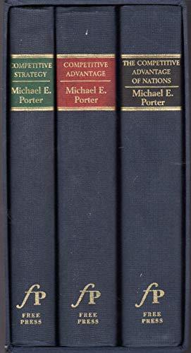 MICHAEL PORTER'S LANDMARK TRILOGY: COMPETITIVE STRATEGY/COMPETITIVE ADVANTAGE/...