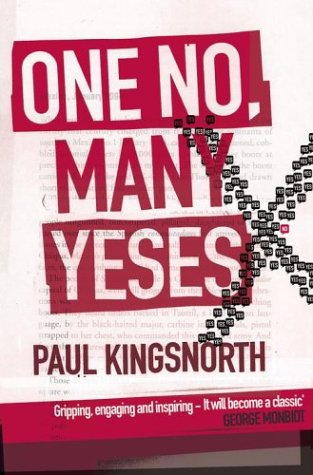 9780684025711: One No, Many Yeses: A Journey To The Heart of The Global Resistance Movement