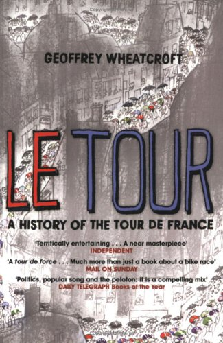 9780684028798: Le Tour: A History of the Tour De France