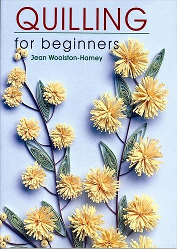 9780684034720: Quilling for Beginners