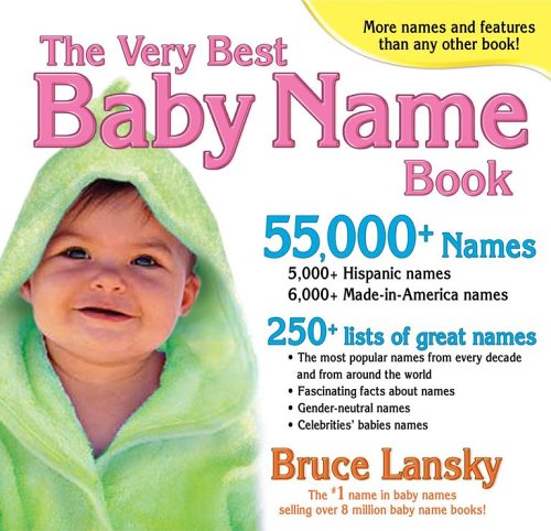 Very Best Baby Name Book (0684037637) by Bruce Lansky