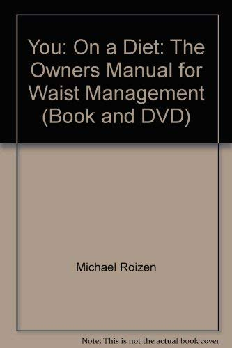 9780684052366: You: On a Diet: The Owner's Manual for Waist Management (Book and DVD)