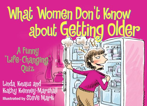 9780684065939: What Women Don't Know About Getting Older...: A Funny
