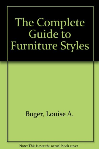 9780684100296: The Complete Guide to Furniture Styles