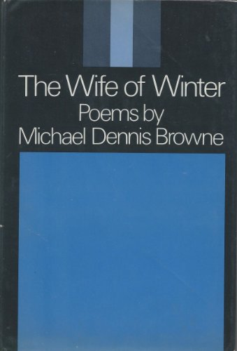 The Wife of Winter: Browne; Dennis, Michael