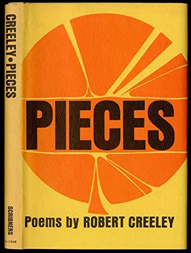 Pieces: Robert Creeley
