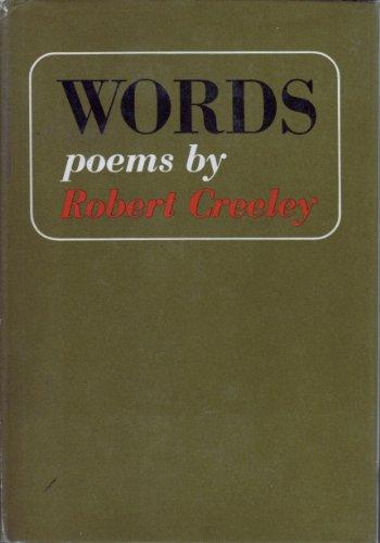 WORDS: Poems by Robert Creeley: Creeley, Robert