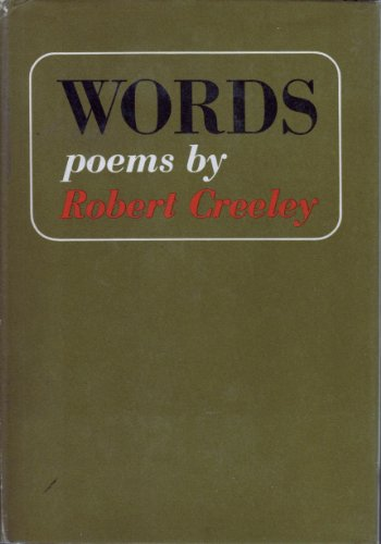 WORDS: Poems by Robert Creeley: Creeley, Robert