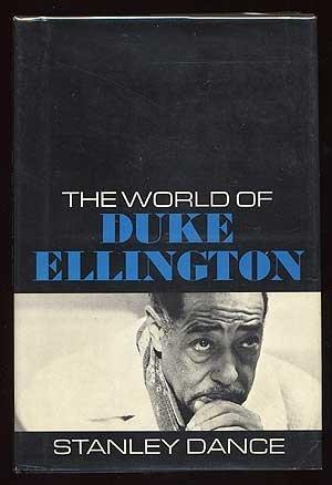 The World of Duke Ellington.: Dance, Stanley.