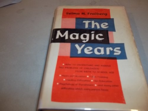 9780684101668: The Magic Years: Understanding and Handling the Problems of Early Childhood