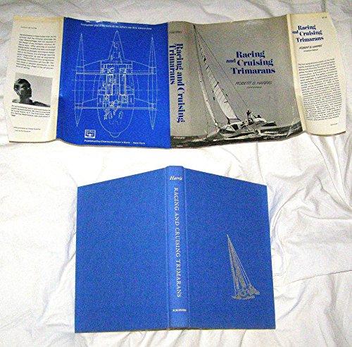Racing and Cruising Trimarans: Harris, Robert B.