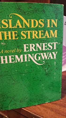 Islands in the Stream: Ernest Hemingway
