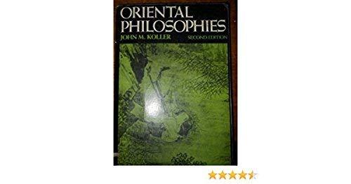 Oriental Philosophies: Koller, John M.
