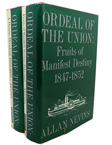 9780684104249: Ordeal of the Union: A House Dividing 1852-1857