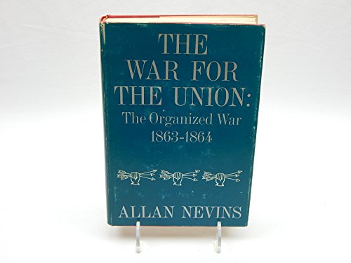 The War for the Union, Vol. 3: Allan Nevins