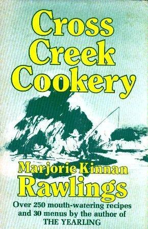 9780684104874: Cross Creek cookery,