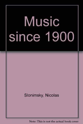 Music since 1900: Slonimsky, Nicolas