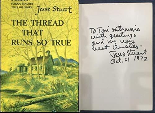 9780684105833: The Thread That Runs So True