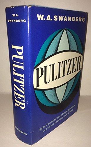 Pulitzer: Swanberg, W. A.,