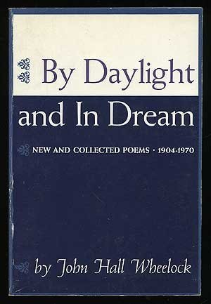 9780684106472: By Daylight and in Dream: New and Collected Poems, 1904-1970