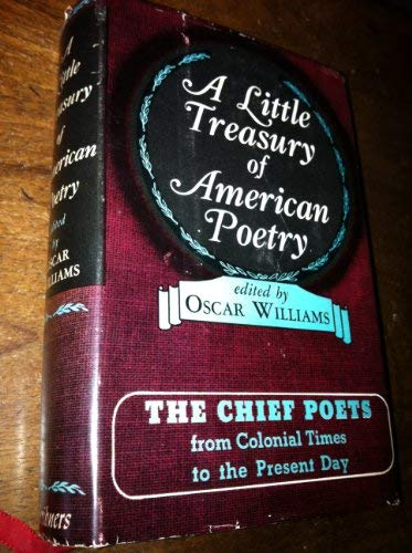 A Little Treasury of American Poetry; The: Oscar, Ed Williams
