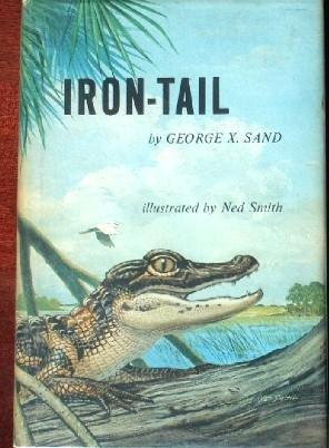 Iron-Tail: Sand, George X.