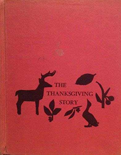 9780684123301: The Thanksgiving Story